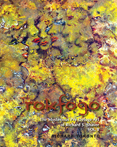 Rofogo-The Mysterious Pre-Deluge Art of Richard S. Shaver, vol. 2